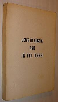 Jews in Russia and in the USSR - Historical Sketch