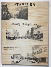 Stamford Connecticut: Journey Through Time