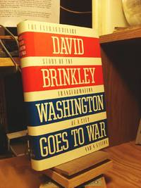Washington Goes to War by  David Brinkley - Hardcover - Book Club Edition  - 1988 - from Henniker Book Farm and Biblio.co.uk