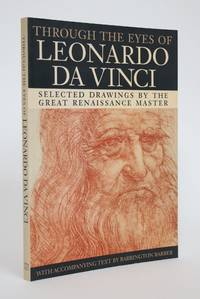 image of Through the Eyes of Leonardo Da Vinci: Selected Drawings by the Great Renaissance Master