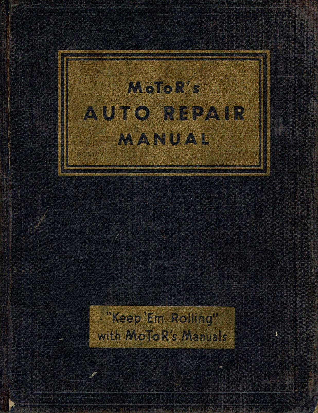 Motor U0026 39 S Auto Repair Manual Thirteenth Edition 1950 By