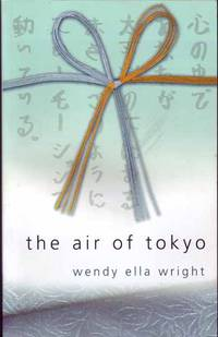 The Air of Tokyo (Signed by Author]
