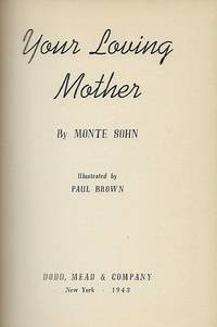 YOUR LOVING MOTHER