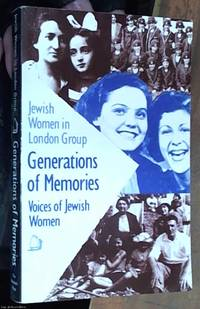 Generations of Memories: Voices of Jewish Women – Jewish women in London group