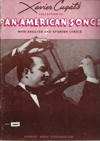 image of Xavier Cugat''s collection of Pan-American songs with English and Spanish lyrics