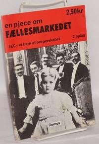 image of En pjece om Fællesmarkedet. EEC - et barn af borgerskabet
