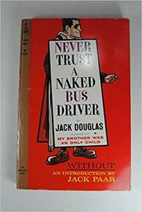 Never Trust a Naked Bus Driver