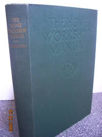 The Home Workshop Manual