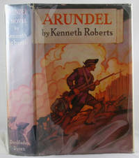 Arundel: A Facsimile of the 1930 First Edition, First State Book by  Kenneth Roberts - Hardcover - Facsimile Edition - 1985 - from Quaint Book Shop, IOBA (SKU: 871)