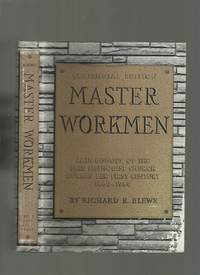 Master Workmen: Late Bishops of the Free Methodist Church During Her First Century 1860-1960
