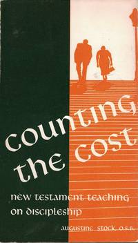 Counting the Cost: New Testament Teaching on Discipleship