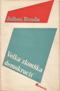 image of Velká zkouška demokracii [La grande épreuve des démocraties; the great trial of democracies]