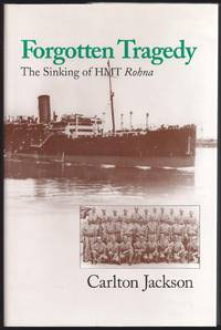 Forgotten Tragedy: The Sinking of HMT Rohna