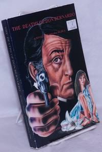 image of The Deaths of Don Bernardo a novel