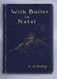 With Buller In Natal, or, A Born Leader