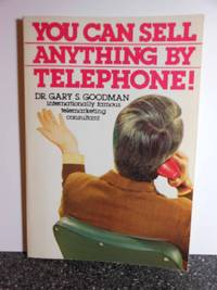 You Can Sell Anything by Telephone