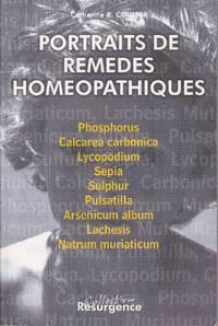 Portraits de remèdes homéopathiques.   Analyses psycho-psychiques de types constitutionnels choisis.  (VOLUME I)