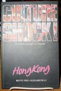 Culture Shock! Hong Kong