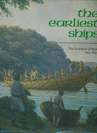 The Earliest Ships: The Evolution of Boats into Ships