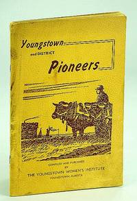 Youngstown (Alberta) and District Pioneers