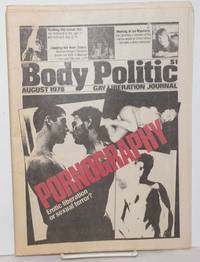 The Body Politic: gay liberation journal; #45, August, 1978; Pornography: erotic liberation or sexual terror