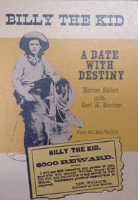 Billy the Kid:  A Date with Destiny
