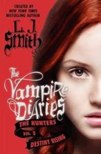 image of The Vampire Diaries: The Hunters: Destiny Rising