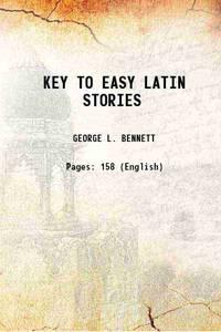 KEY TO EASY LATIN STORIES 1878 [Hardcover]