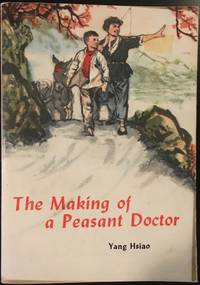 The Making of a Peasant Doctor