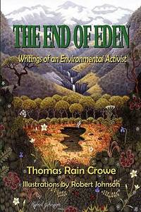 The End of Eden : Writings of an Environmental Activist