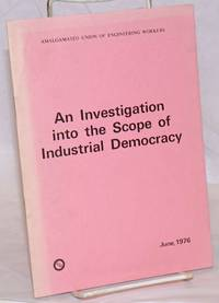 An Investigation into the scope of Industrial Democracy