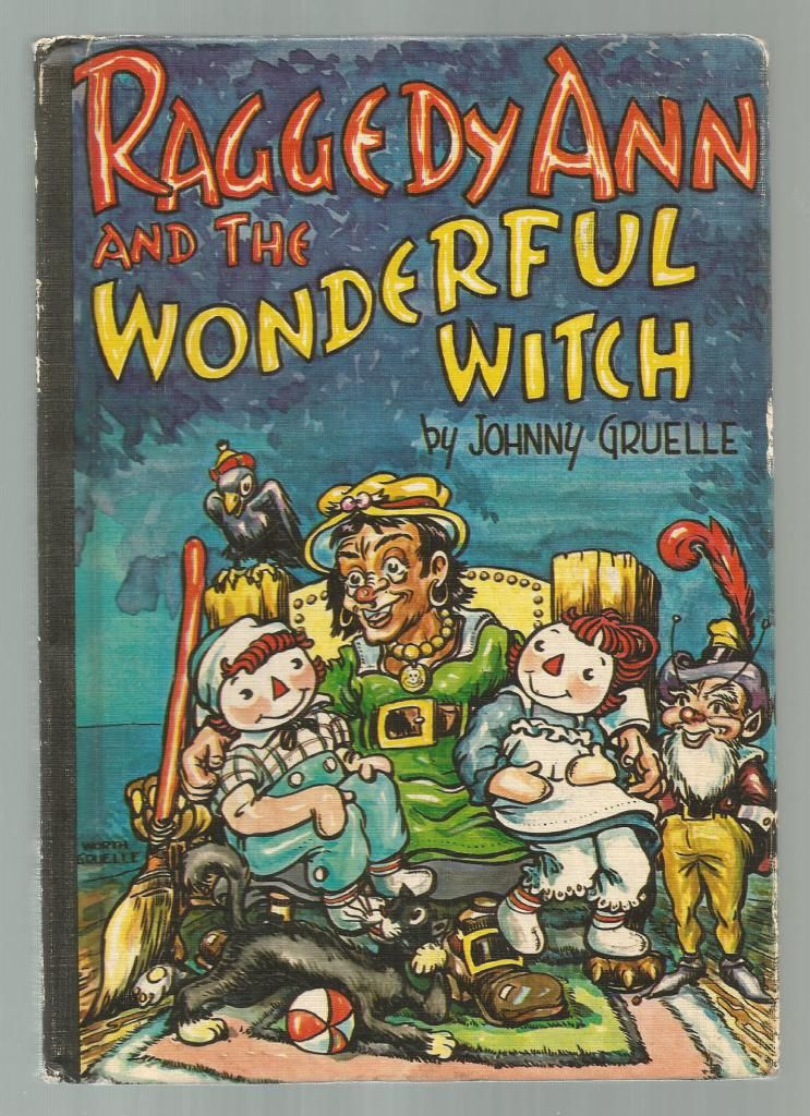 Raggedy Ann And The Wonderful Witch 1961 Vintage Hardback By Johnny