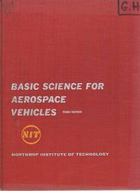 Basic Science For Aerospace Vehicles: Northrop Institute Of Technology
