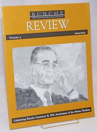 Bunche Review; Volume 3, 2003-3004: Celebrating Bunch Centenary & 50th Anniversary of the Brown Decision