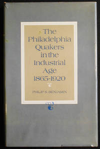 image of The Philadelphia Quakers in the Industrial Age 1865-1920