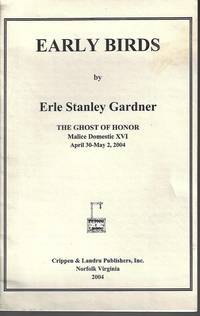 EARLY BIRDS; The Ghost of Honor, Malice Domestic XVI, April 30-May 2, 2004