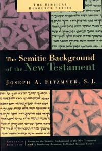 The Semitic Background of the New Testament