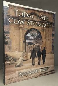 Today I Ate Cow Stomach and Other Tales of Wonder and Delight