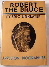 Robert the Bruce.  Appleton Biographies Series
