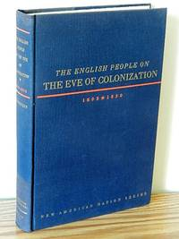The English People on the Eve of Colonization 1603-1630