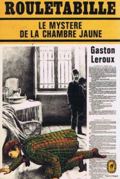 le myst re de la chambre jaune rouletabille by leroux gaston 1966 from feuille feuille and. Black Bedroom Furniture Sets. Home Design Ideas