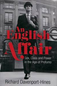 image of An English Affair, Sex, Class and Power in the Age of Profumo