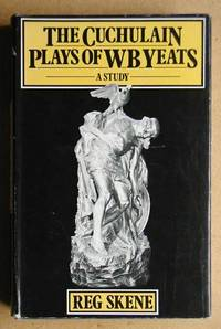 The Cuchulain Plays of W. B. Yeats: A Study