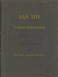 San Toy A Chinese Musical Comedy Book by Edward Morton. [Piano-vocal score]