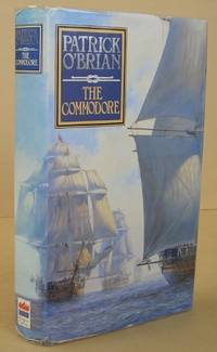 The Commodore by  Patrick O'BRIAN - First Edition. - 1994 - from Mainly Fiction and Biblio.com