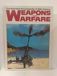 The Illustrated Encyclopedia of 20th Century Weapons and Warfare - Volume 9