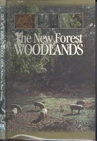 The New Forest Woodlands - A Managemant History.