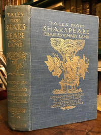 Tales From Shakespeare by  Charles and Mary  and with a preface by Andrew Lang Lamb - First Edition Thus - 1899 - from Foster Books and Biblio.com