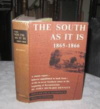 The South as it is 1865-1866