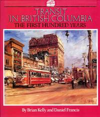image of Transit in British Columbia: The First Hundred Years